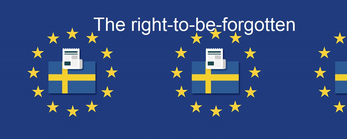 PRIVACY - Il Garante svedese e il nuovo assetto del 'right-to-be-forgotten'.
