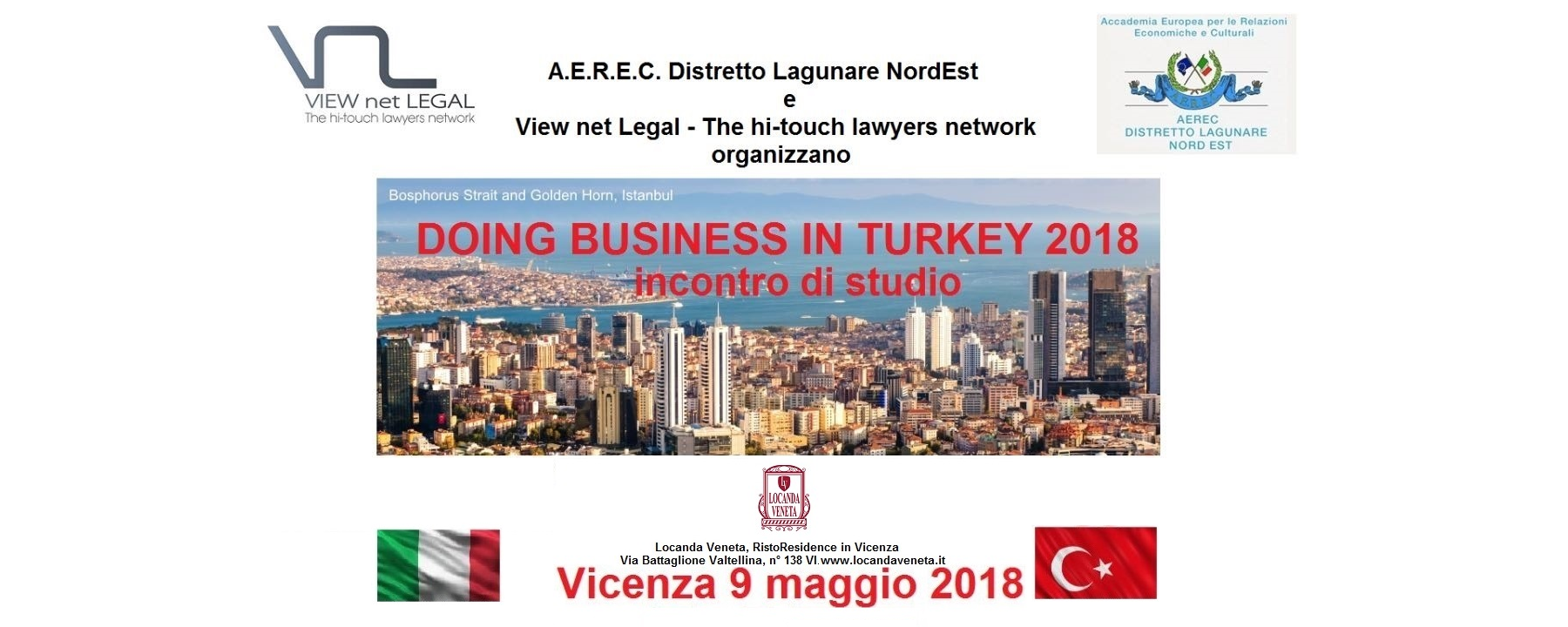 INTERNATIONAL TRADE - 2018.05.09, Vicenza, View net Legal & AEREC Distretto Lagunare - International Business >>> Doing Business in Turkey